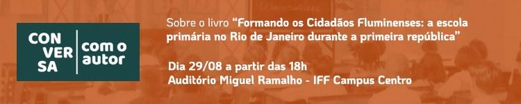 """29/08/19 - Lançamento do livro """"Formando os Cidadãos Fluminenses"""" 2"""