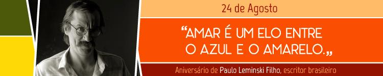 Banner - Aniversário de Paulo Leminski Filho, escritor brasileiro - 24/08 (campi)