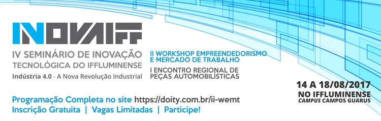 Campus Guarus sedia o IV Seminário de Inovação Tecnológica do IFF