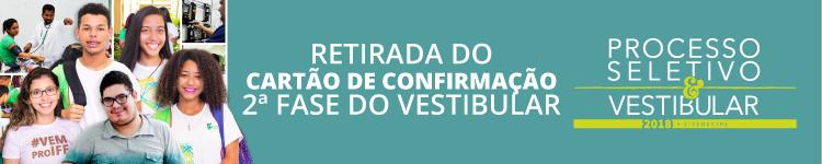 Cartão de Confirmação 2.ª fase Vestibular 2018 campi