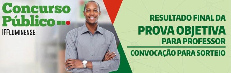 Concurso Professor: resultado final de prova objetiva e convocação para sorteio