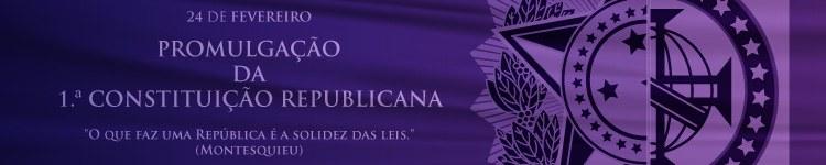 Promulgação da 1.ª Constituição Republicana