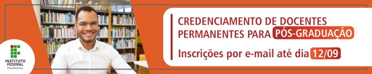 Inscrições abertas para credenciamento de docentes permanentes para Pós-graduação 2