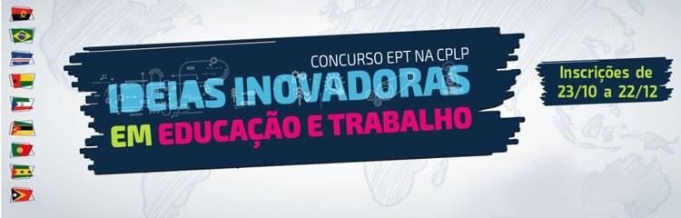 """Estão abertas as inscrições para o concurso """"Ideias Inovadoras em Educação e Trabalho"""""""