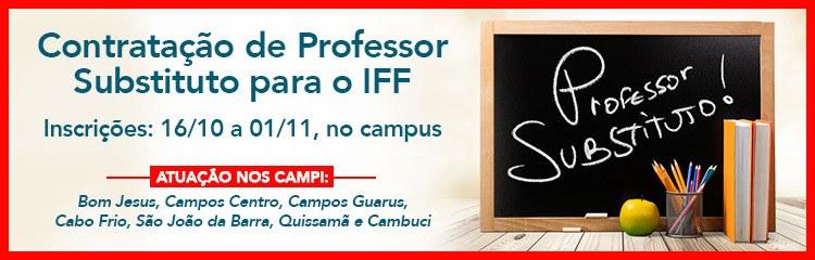 Estão abertas as inscrições para Professor Substituto no IFF
