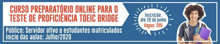 Estudantes e servidores podem se inscrever em Curso Preparatório para o teste TOEIC Bridge 2