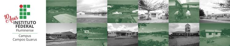 Campus Campos Guarus comemora 10 anos