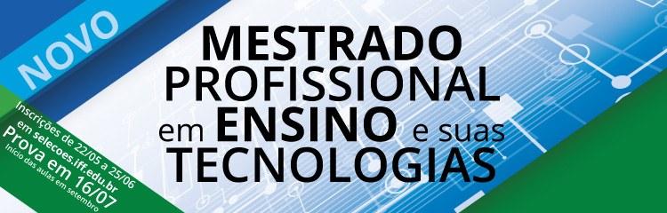 IFF abre inscrições para Mestrado Profissional em Ensino e suas Tecnologias