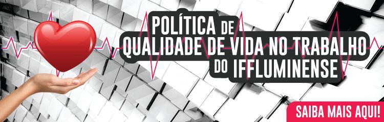 IFF aprova Política de Qualidade de Vida no Trabalho