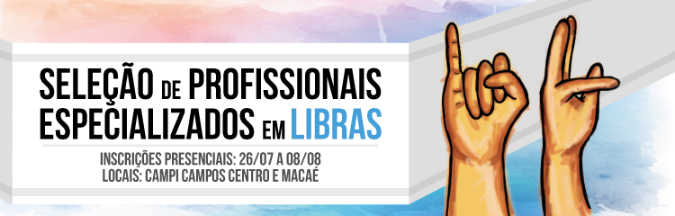 IFF contrata profissionais especializados em Libras