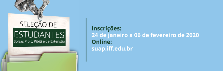 IFF disponibiliza 110 bolsas de Iniciação Científica, Tecnológica e de Extensão 1