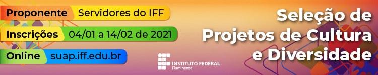 IFF divulga edital de Seleção de Projetos de Cultura e Diversidade 2