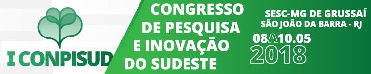 IFF sediará I Congresso de Pesquisa e Inovação do Sudeste
