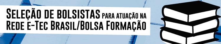IFF seleciona bolsistas para atuação na Rede e-TEC Brasil