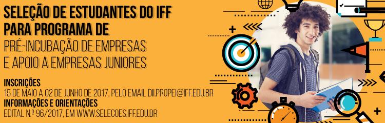 IFF seleciona estudantes para Programa de Pré-incubação e apoio à fundação de Empresa Júnior