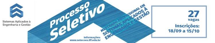 Inscrições abertas para Mestrado Profissional em Sistemas Aplicados à Engenharia e Gestão