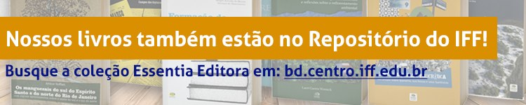 Livros da Essentia estão disponíveis para download no Repositório Institucional do IFF 2