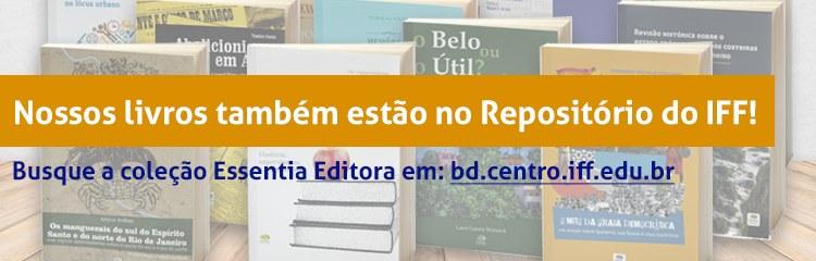 Livros da Essentia estão disponíveis para download no Repositório Institucional do IFF