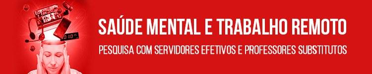 Pesquisa com servidores visa a implementar ações voltadas à saúde mental e ao trabalho remoto 2