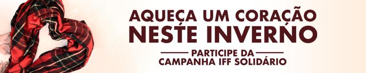 Reitoria promove Campanha IFF Solidário