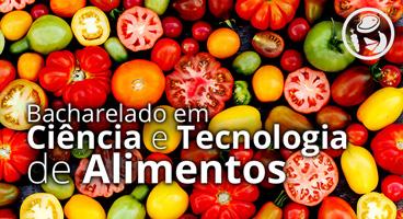 Bacharelado em Ciência e Tecnologia de Alimentos