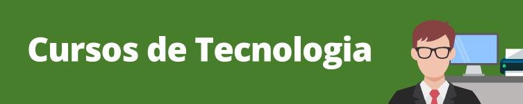 Topo para Página dos Cursos Superiores em Tecnologia