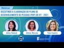 WEBINAR: Discutindo a elaboração do Plano de Desenvolvimento de Pessoas do IFF - 2021