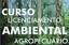 Curso de Licenciamento Ambiental Agropecuário