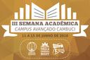 III Semana Acadêmica acontece no Campus Avançado Cambuci