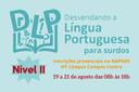 Curso Desvendando a Língua Portuguesa para Surdos vai oferecer 30 vagas.
