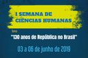 I Semana de Ciências Humanas do IFF Campos Centro começa segunda-feira, dia 3 de junho.