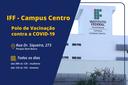 IFF Campos Centro vai ser polo de vacinação contra a Covid-19
