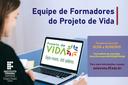 Inscrições abertas para ser monitor-formador do Projeto de Vida