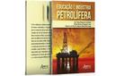 Livro Educação e indústria petrolífera estará disponível na 26 Semana do Saber-Fazer-Saber