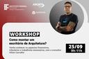 Workshop sobre como montar um escritório de arquitetura
