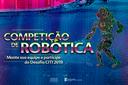 Inscrições para competição de robótica vão até 20 de outubro