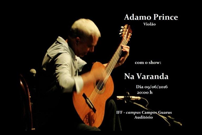 Campus Guarus recebe o violonista e compositor Adamo Prince