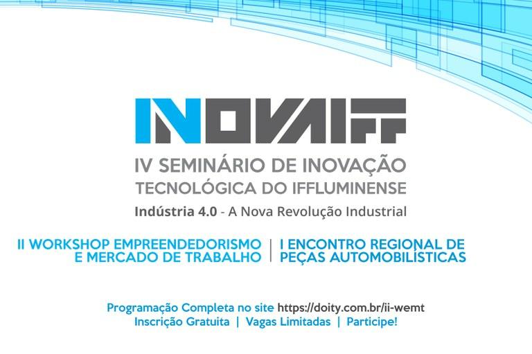 Campus Guarus sedia o IV Seminário de Inovação Tecnológica do IFFluminense em agosto