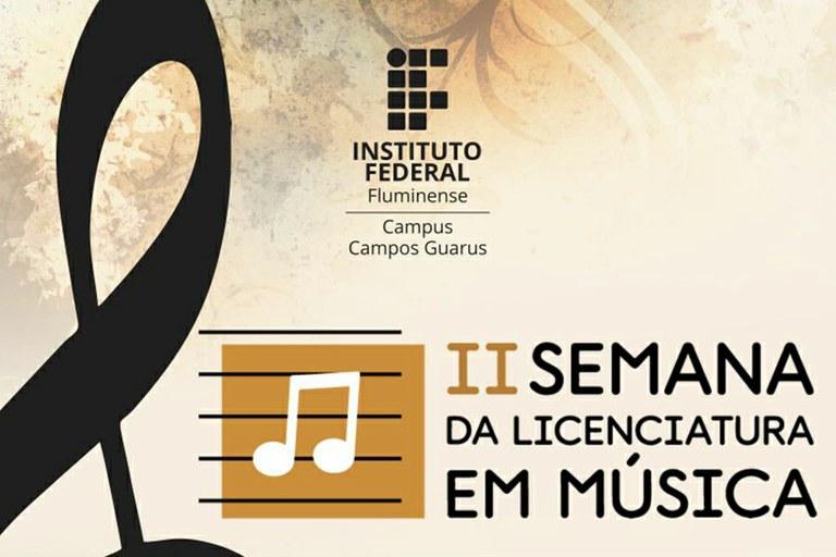 IFF Campus Guarus realiza a II Semana da Licenciatura em Música