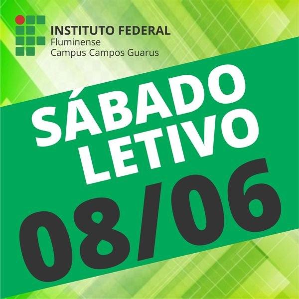 IFF Guarus terá Sábado Letivo dia 08 de junho
