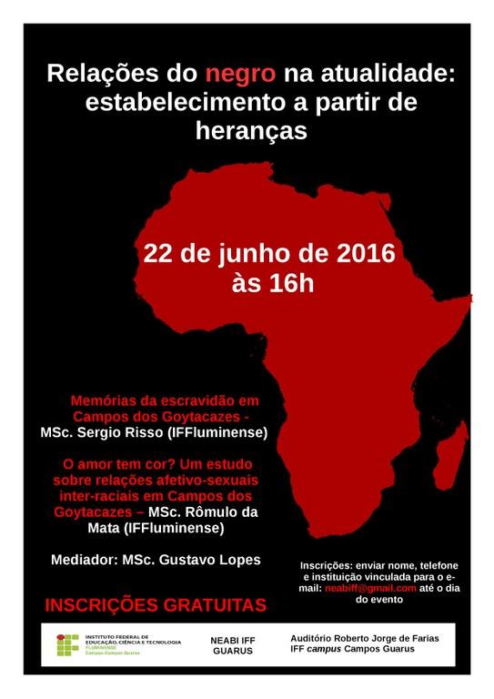 Neabi realiza mesa-redonda sobre relações escravista e inter-raciais