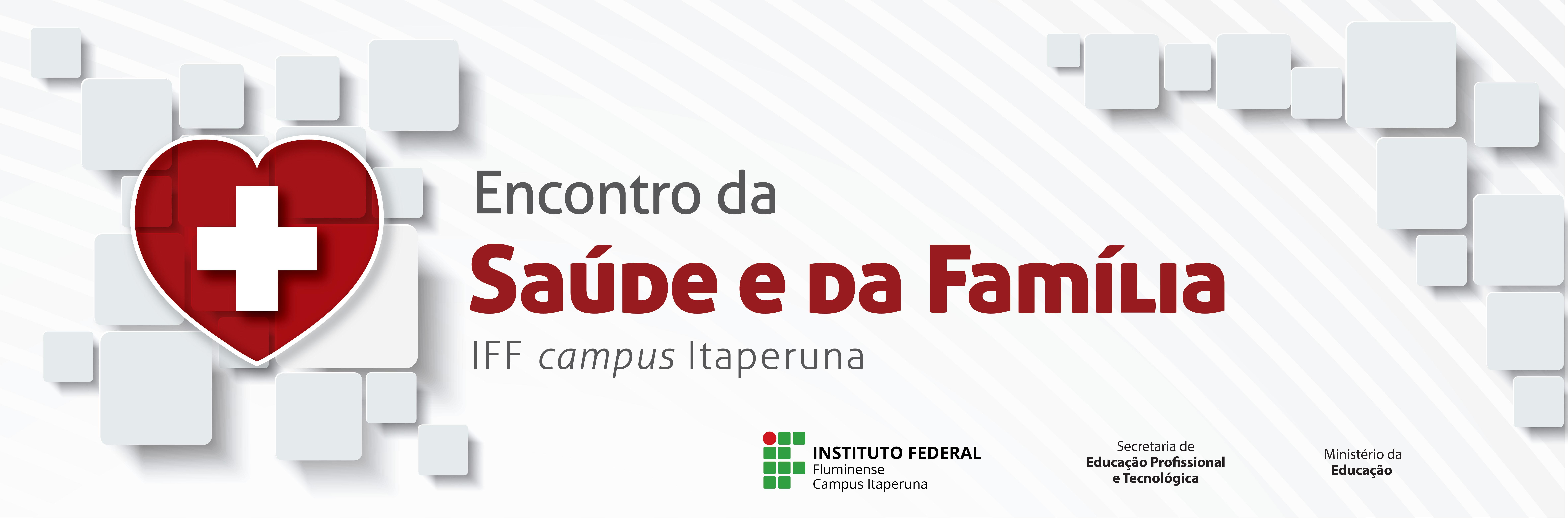 Encontro da Saúde e da Família 2017, no Campus Itaperuna
