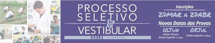 Processo Seletivo e Vestibular 20182