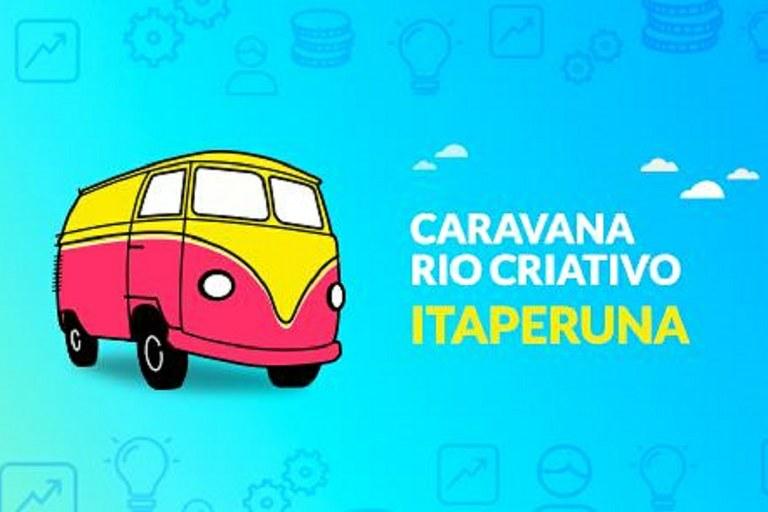 Caravana Rio Criativo em Itaperuna