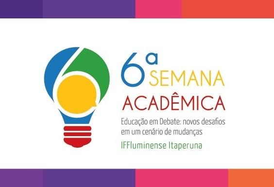VI Semana Acadêmica do IFFluminense Itaperuna