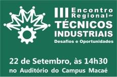 Evento é uma parceria do Sintec-RJ com o Instituto Federal Fluminense.