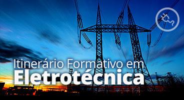Botão do Itinerário Formativo em Eletrotécnica
