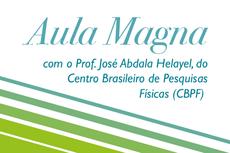 """O professor José Abdala Helayel, do Centro Brasileiro de Pesquisas Físicas (CBPF), vai palestrar sobre o tema """"A Física Contemporânea e seus desafios para a Epistemologia""""."""