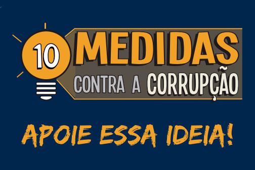Banner campanha 10 medidas contra a corrupção