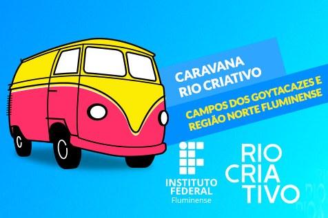 IFFluminense recebe caravana Rio Criativo